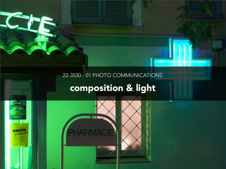 22-3530 - 01 PHOTO COMMUNICATIONS  composition & light