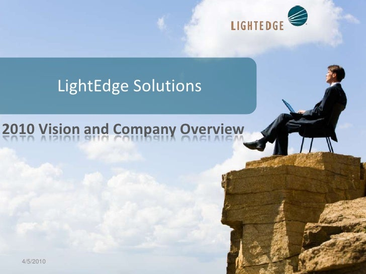 LightEdge Solutions<br />2010 Vision and Company Overview<br />