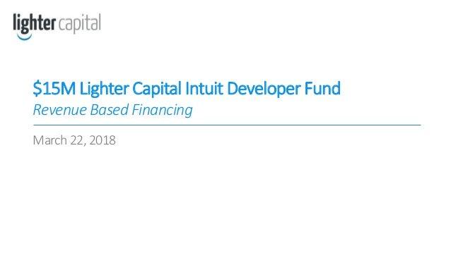 $15M Lighter Captial Intuit Developer Fund