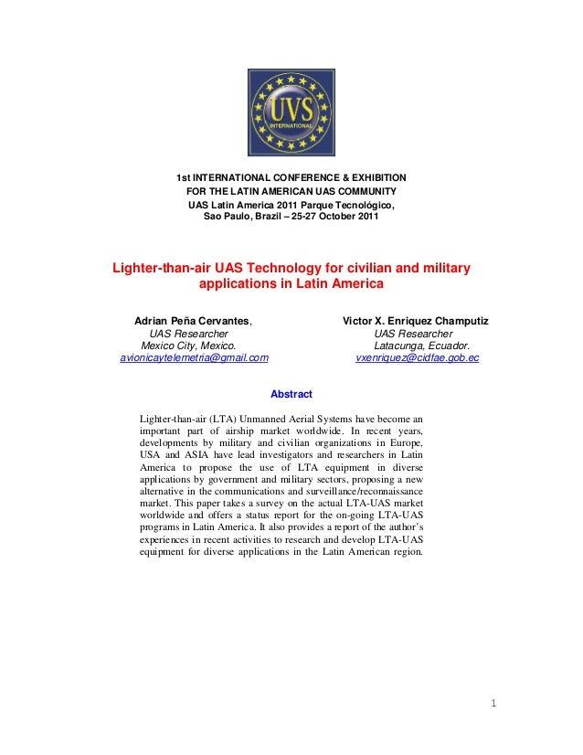 1 1st INTERNATIONAL CONFERENCE & EXHIBITION FOR THE LATIN AMERICAN UAS COMMUNITY UAS Latin America 2011 Parque Tecnológico...