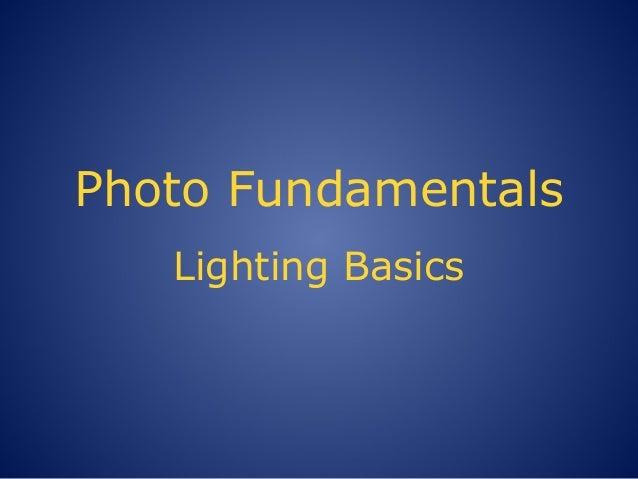 Photography 101 Lighting Basics