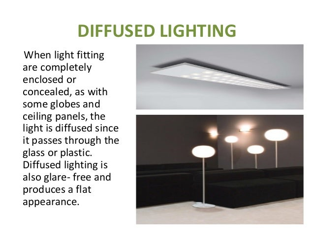 10 diffused lighting when light fitting