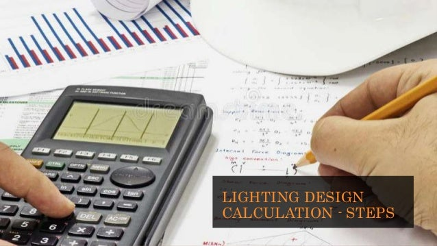 Lighting design theory and calculations