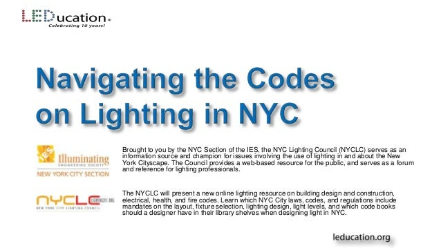 NYC ...  sc 1 st  SlideShare & Lighting 311 Navigating the Codes on Lighting in NYC azcodes.com