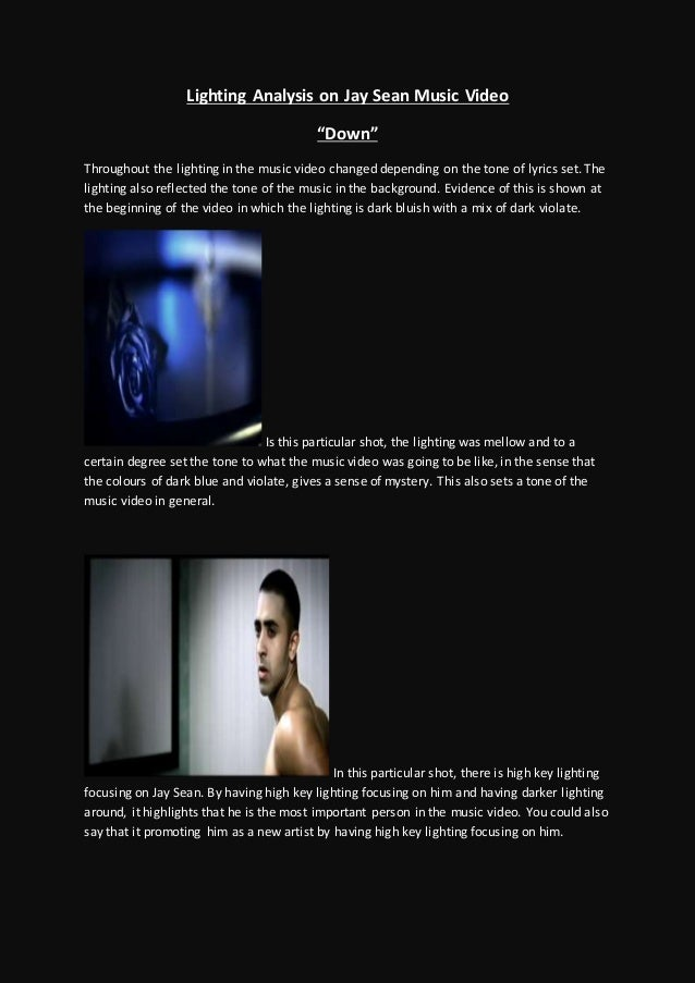 """Lighting Analysis on Jay Sean Music Video """"Down"""" Throughout the lighting in the music video changed depending on the tone ..."""