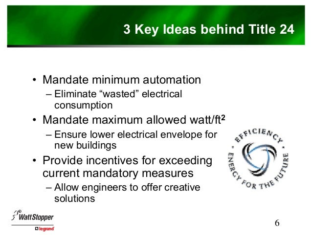 Beautiful ... 6. 6 3 Key Ideas Behind Title 24 ... Nice Design