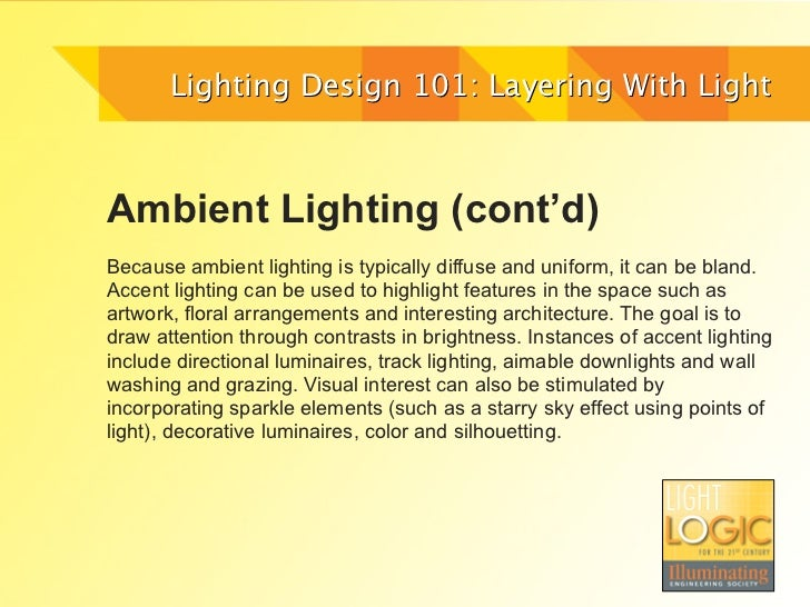 Lighting design 101 layering with light