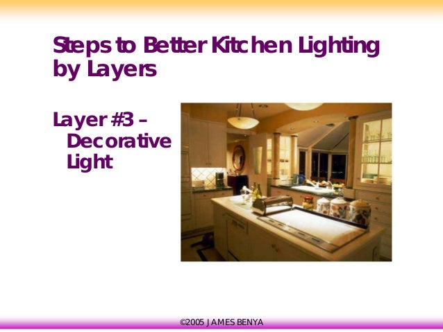 ... Kitchen Lighting By Layers Layer #2 U2013 Ambient Light; 75. Part 57