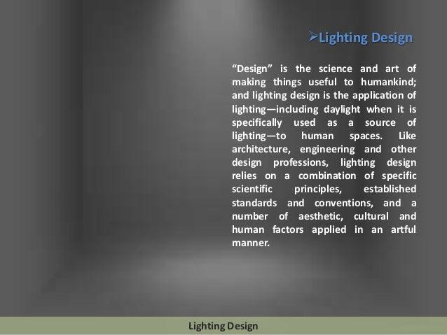 Lighting design considerations Slide 2