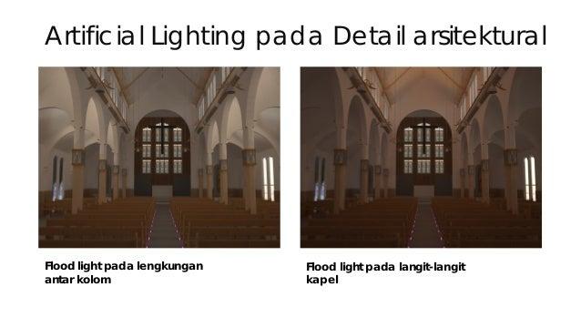 Kesimpulan Ambient Lighting Design  Telah dilakukan beberapa simulasi atas beberapa konsep ambient lighting design  Ambi...