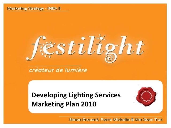 Free marketing plan sample of a lighting services, Festilight, by www.marketingPlanNOW.com Slide 2
