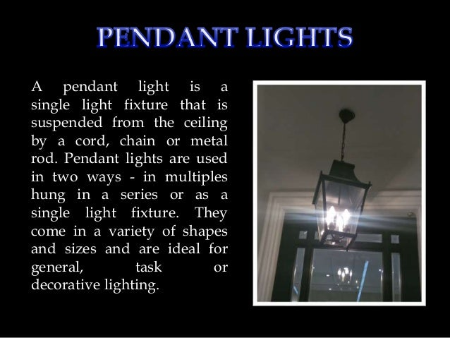 types of lighting fixtures. Lighting Fixtures Types. 1. Submitted By : Gurpreet Kaur Batch \u2013  ADVM032016C; 2. Types Of Lighting