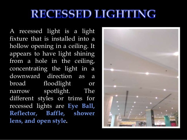 Lighting fixtures types 9 a recessed light aloadofball Images