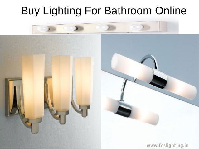 Buy Lighting For Bathroom Online Www Foslighting In