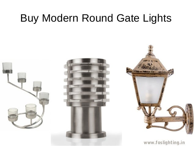 Buy Modern Round Gate Lights Www Foslighting In