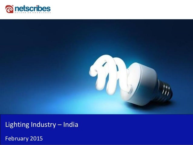 Lighting Industry – India February 2015