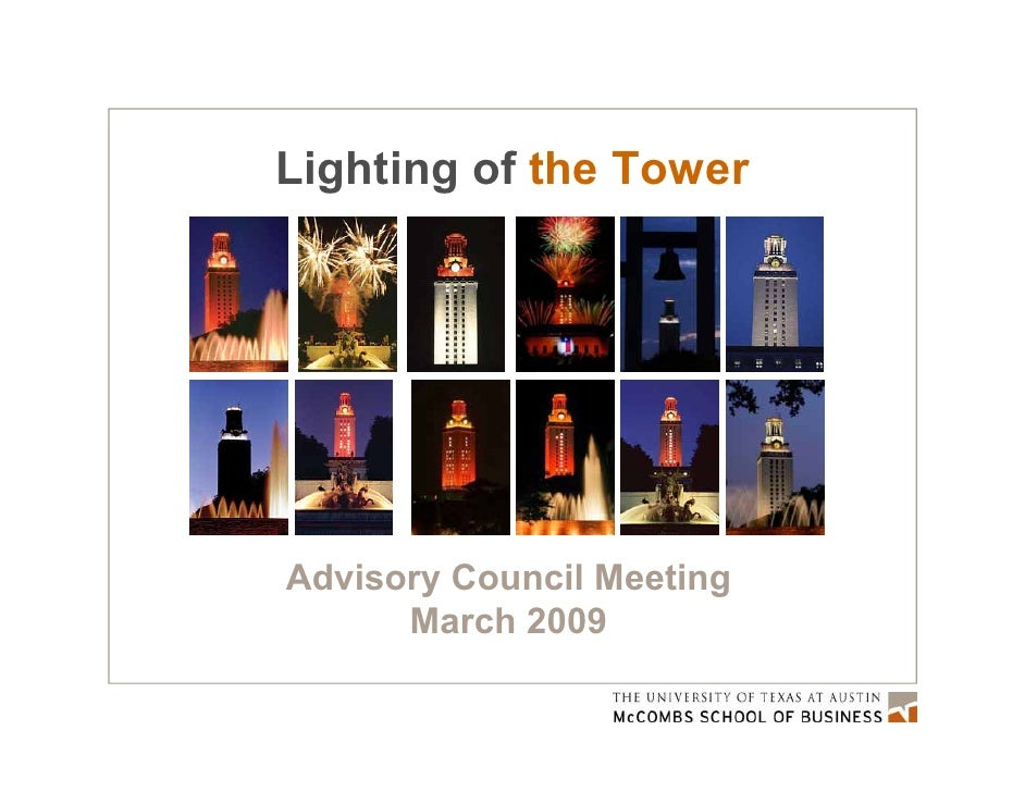 Lighting of the Tower     Advisory Council Meeting       March 2009