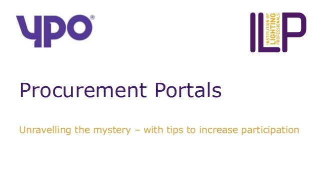 Procurement Portals Unravelling the mystery – with tips to increase participation