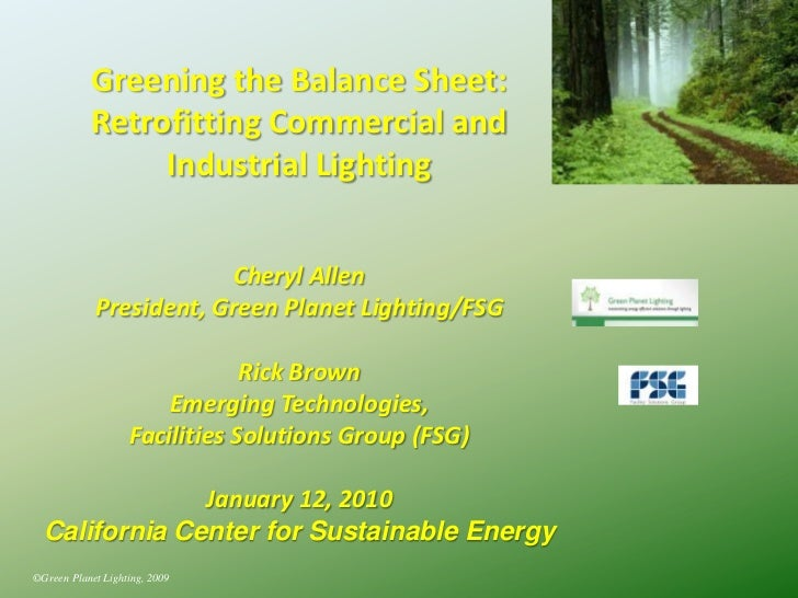 Greening the Balance Sheet:            Retrofitting Commercial and                 Industrial Lighting                    ...