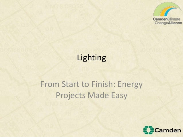 LightingFrom Start to Finish: EnergyProjects Made Easy