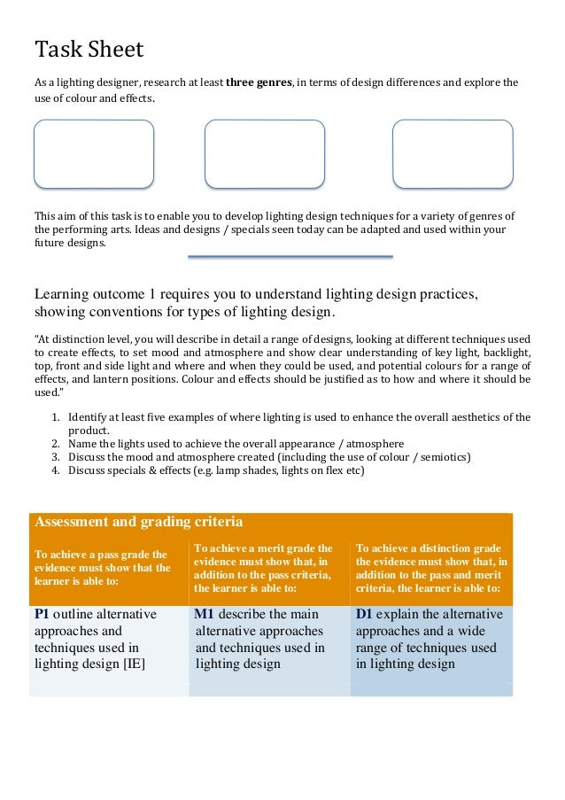 Task  Sheet      As  a  lighting  designer,  research  at  least  three  genres,  in  terms  o...