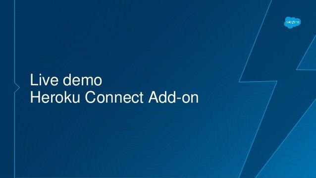 Live demo Heroku Connect Add-on