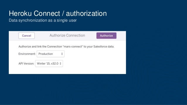 Heroku Connect / authorization Data synchronization as a single user