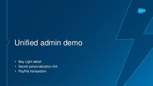 Unified admin demo • Bay Light detail • Secret personalization link • PayPal transaction
