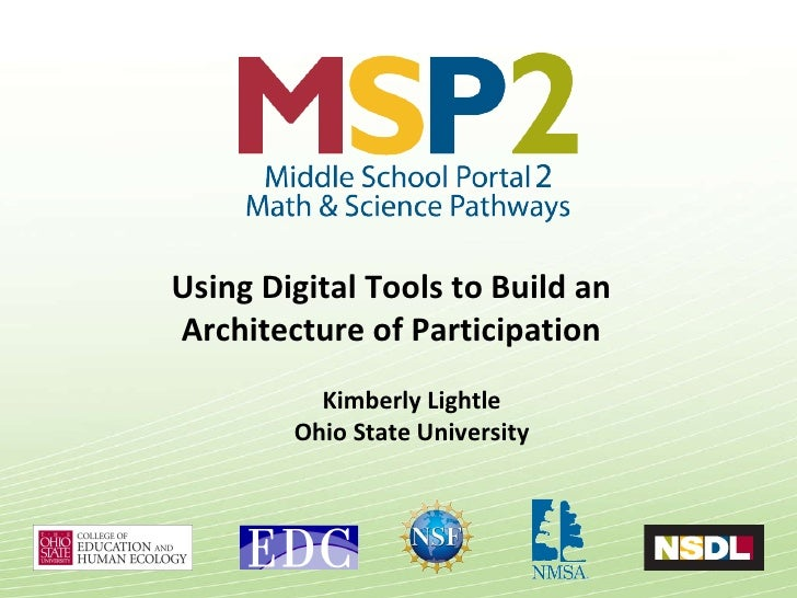Kimberly Lightle Ohio State University Using Digital Tools to Build an  Architecture of Participation