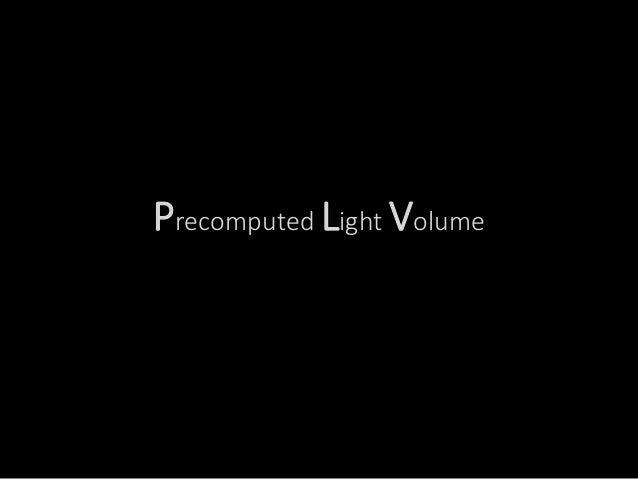 Lightmassの仕組み ~Precomputed Light Volume編~ (Epic Games Japan: 篠山範明) Slide 3