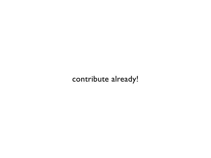 contribute already!