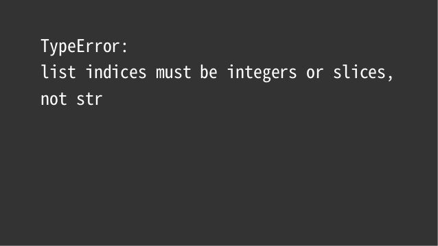 list indices must be integers or slices, not str