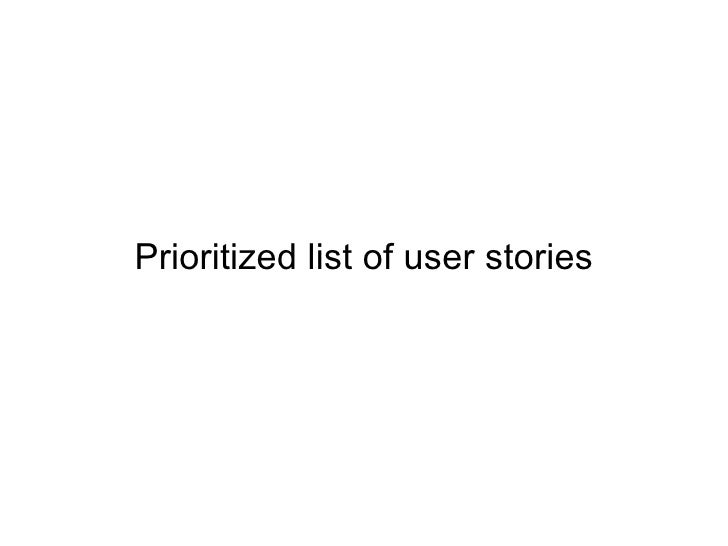 Prioritized list of user stories