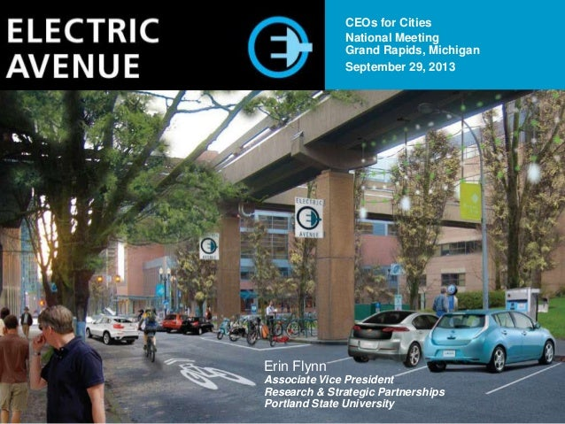 11 Erin Flynn Associate Vice President Research & Strategic Partnerships Portland State University CEOs for Cities Nationa...