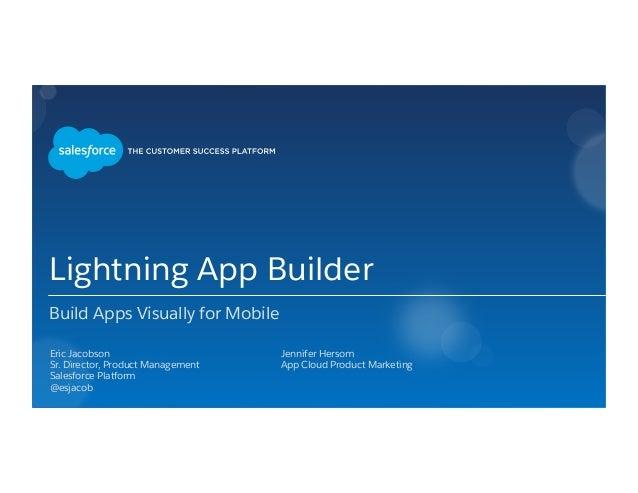 Lightning App Builder: Build Apps Visually for Mobile