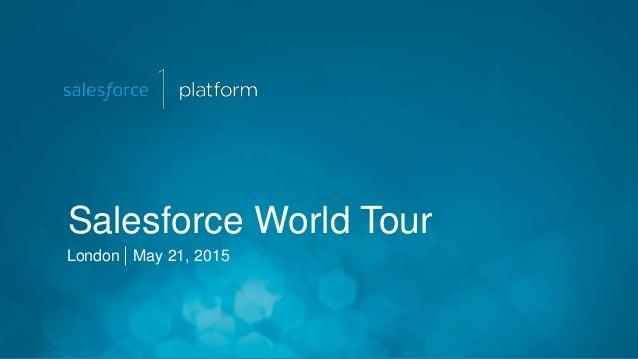 Salesforce World Tour London May 21, 2015