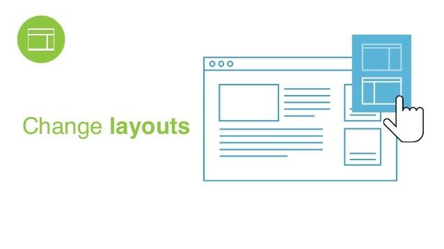 Change layouts