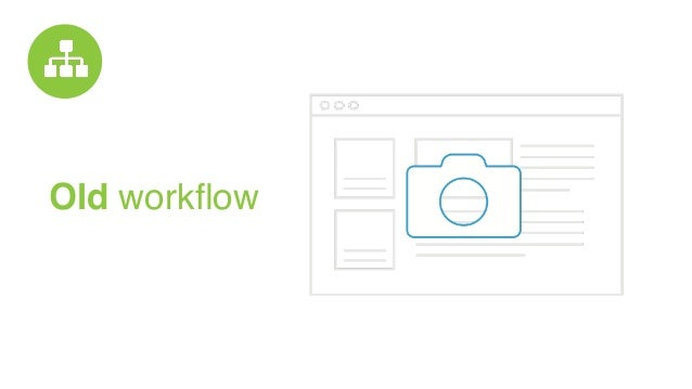 Old workflow