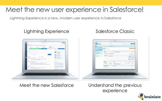 Salesforce Lightning Experience Overview by Brainiate