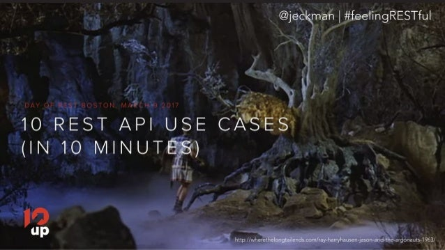 10 REST API Use Cases in 10 Minutes