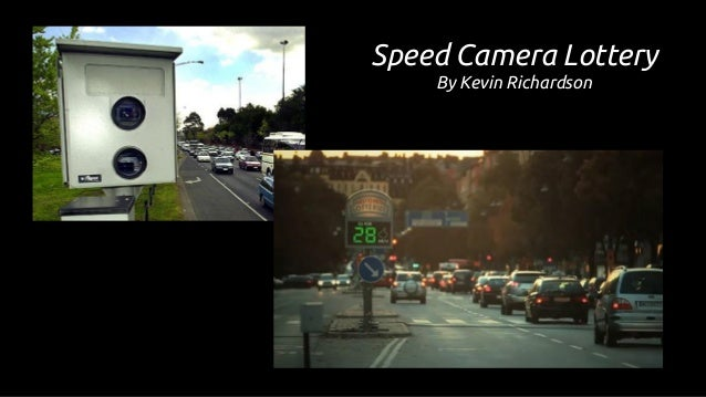 Speed Camera Lottery By Kevin Richardson