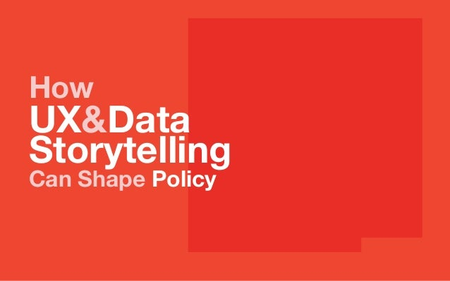 How UX&Data Storytelling Can Shape Policy