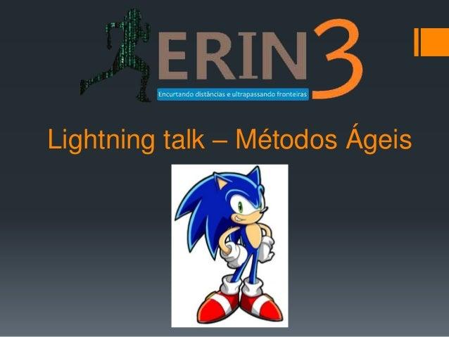 Lightning talk – Métodos Ágeis