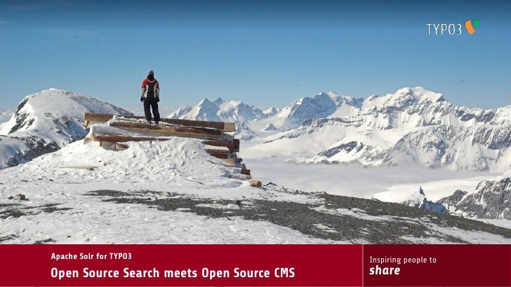 Apache Solr for TYPO3                      Inspiring people toOpen Source Search meets Open Source CMS   share