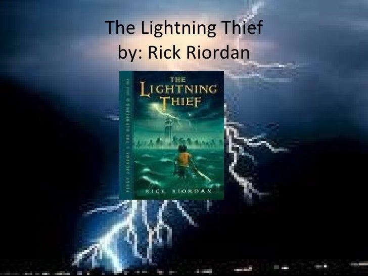 The Lightning Thief by: Rick Riordan