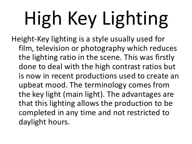 5. High Key LightingHeight-Key lighting is a ...  sc 1 st  SlideShare & Light Importance Presentation