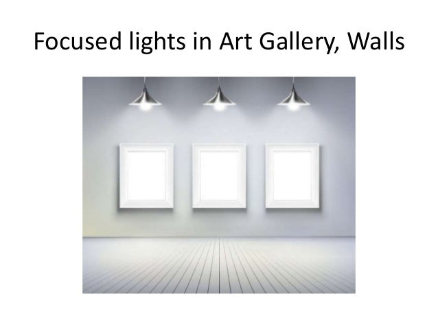 Focused lights in Art Gallery Walls ...  sc 1 st  SlideShare & Lights and Art Best Modern Lighting Fixtures for Your Paintings azcodes.com