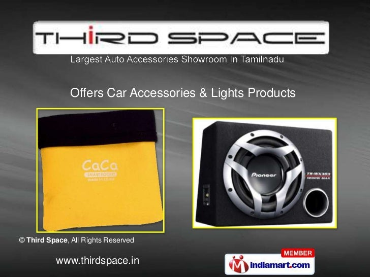 Lights and Car Accessories by Third Space, Coimbatore
