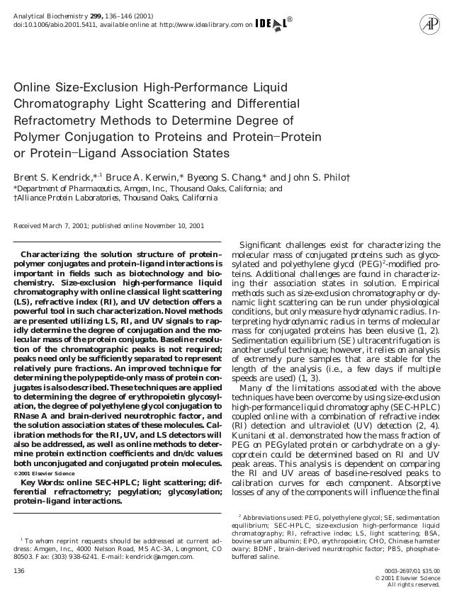 Online Size-Exclusion High-Performance Liquid Chromatography Light Scattering and Differential Refractometry Methods to De...