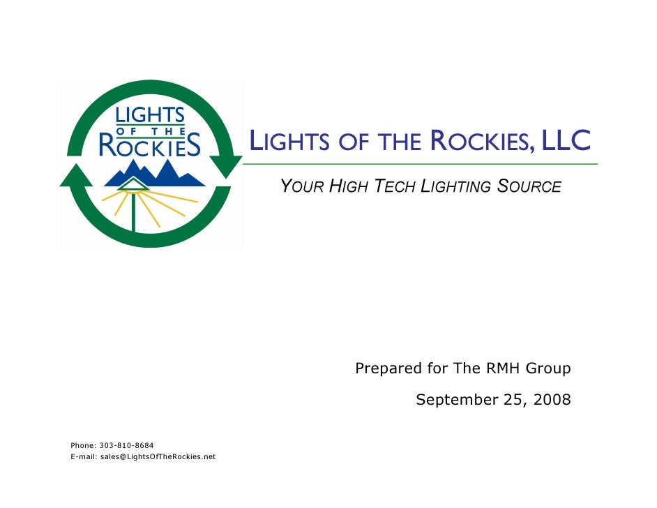 Prepared for The RMH Group                                                September 25, 2008  Phone: 303-810-8684 E-mail: ...